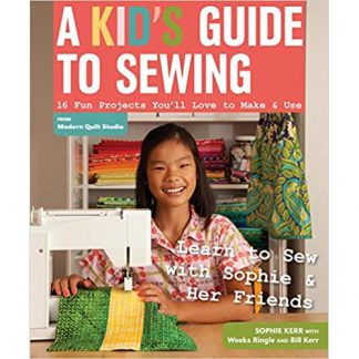 A Kid's Guide to Sewing