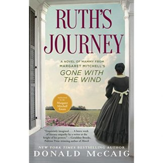 Ruth's Journey: A Novel by Donald McCaig