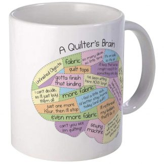 A Quilter's Brain Coffee Mug by CafePress