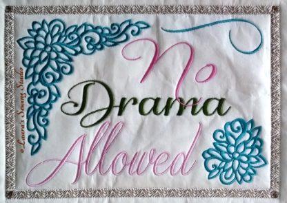 No Drama Allowed