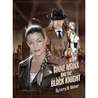 Anne Manx and the Black Night: A Novel by Larry M. Weiner