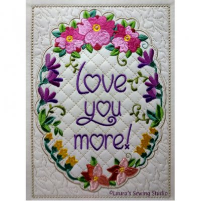 Love You More – Addendum to my Celebrate Easter Quilt Banner
